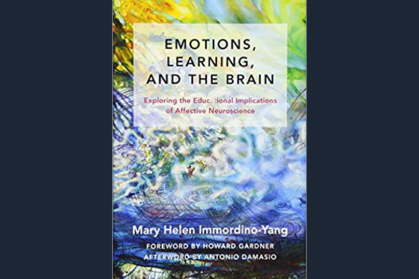 Emotions, Learning, and the Brain: Exploring the Educational Implications of Affective Neuroscience* by Mary Helen Immordino-Yang